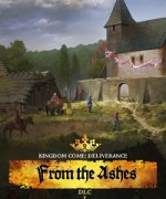 Kingdom Come: Deliverance – From the Ashes